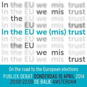 In the EU We (Mis)Trust: on the road to the European elections. Public stakeholders event in Amsterdam